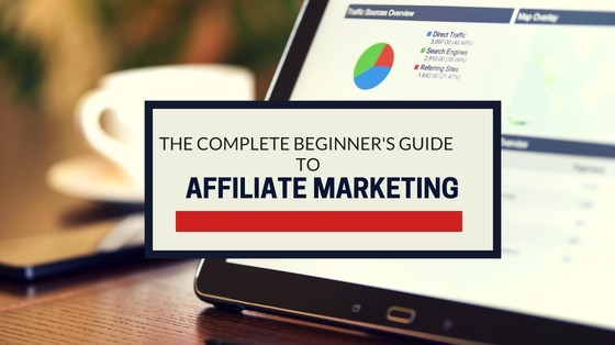The_complete_beginners_guide_To_affiliate_marketing_seriously